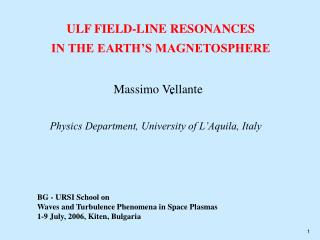 Physics Department, University of L'Aquila, Italy