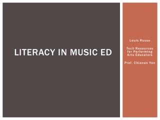 LITERACY IN MUSIC ED