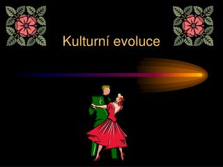 Kulturní evoluce