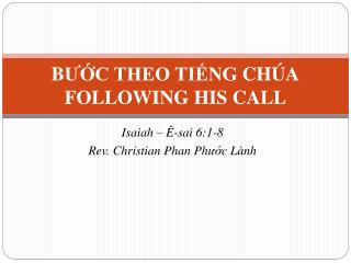 B ?? C THEO TI?NG  CH�A FOLLOWING HIS CALL