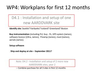 WP4: Workplans for first 12 months