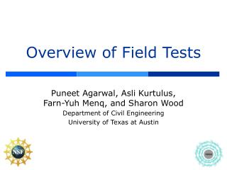 Overview of Field Tests