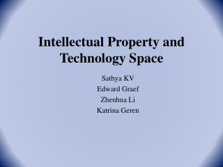 Intellectual Property and Technology Space
