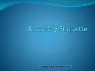 Assembly Etiquette