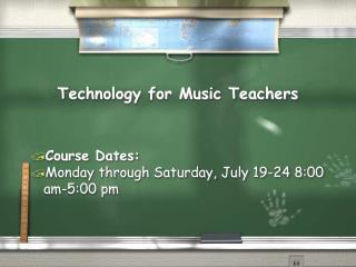 Technology for Music Teachers
