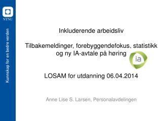 Anne Lise S. Larsen, Personalavdelingen