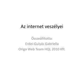 Az internet veszélyei