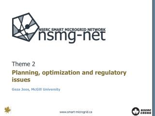 Theme 2 Planning, optimization and regulatory issues Geza Joos, McGill University