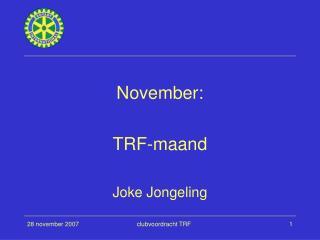 November: TRF-maand Joke Jongeling