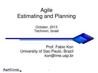Agile  Estimating and Planning October, 2013  Technion , Israel