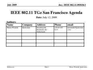 IEEE 802.11 TGz San Francisco Agenda