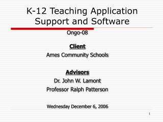 K-12 Teaching Application Support and Software