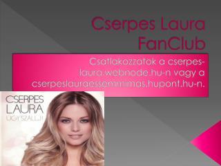 Cserpes  Laura  FanClub