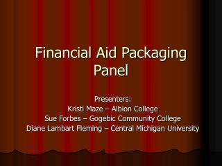 Financial Aid Packaging Panel