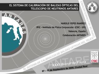 XXXII Bienal de Física 07 – 11 de Septiembre de 2009, Ciudad Real