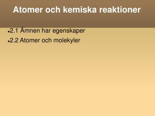 Atomer och kemiska reaktioner