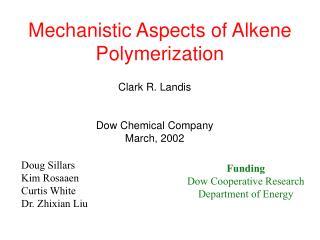 Mechanistic Aspects of Alkene Polymerization