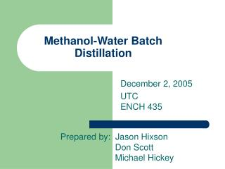 Methanol-Water Batch Distillation