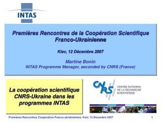 La coopération scientifique CNRS-Ukraine dans les programmes INTAS