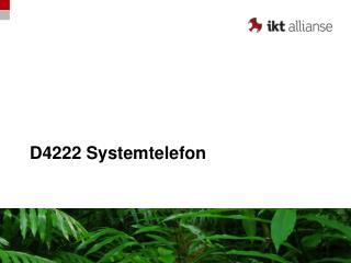 D4222 Systemtelefon