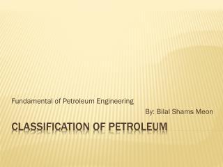 Classification of petroleum