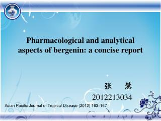 Pharmacological and analytical aspects of bergenin: a concise report