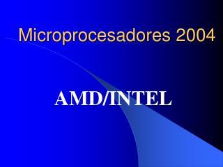 Microprocesadores 2004