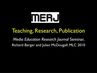 Teaching, Research, Publication