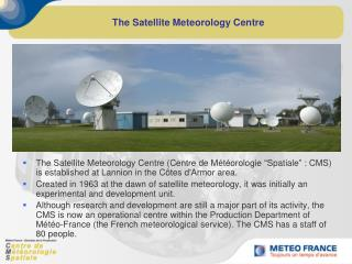 The Satellite Meteorology Centre