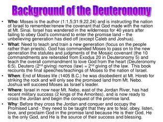 Background of the Deuteronomy