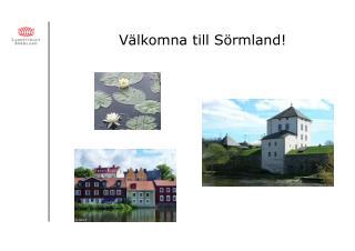 Välkomna till Sörmland!
