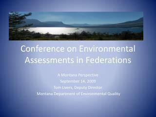 Conference on Environmental Assessments in Federations