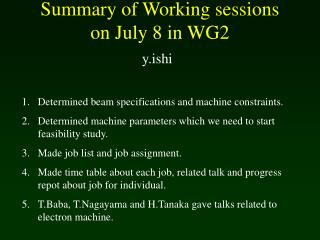 Summary of Working sessions  on July 8 in WG2