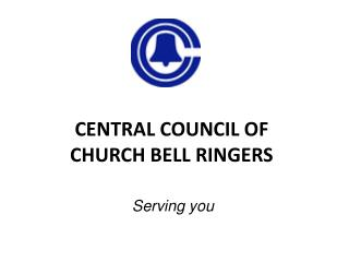 CENTRAL COUNCIL OF CHURCH BELL RINGERS