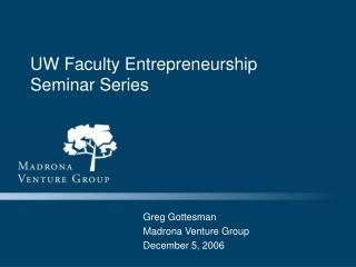 UW Faculty Entrepreneurship Seminar Series