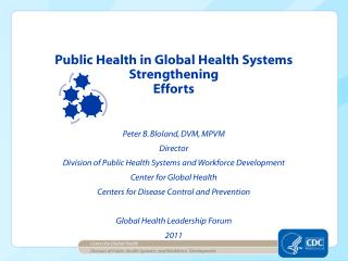 Division of Public Health Systems  and Workforce  Development