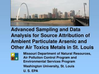 Advanced Sampling and Data Analysis for Source Attribution of Ambient Particulate Arsenic and Other Air Toxics Metals in