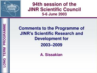 94th session of the  JINR Scientific Council 5-6 June 2003