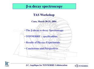 b -n decay spectroscopy