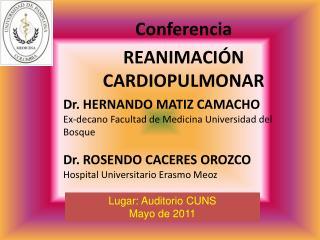 Conferencia REANIMACIÓN CARDIOPULMONAR