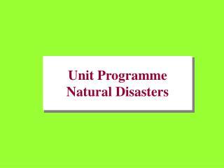 Unit Programme