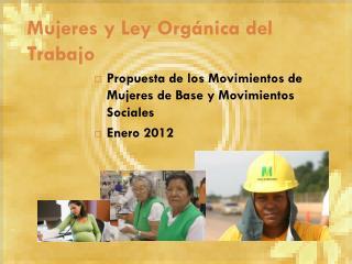 Mujeres y Ley Orgánica del Trabajo