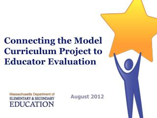 Connecting the Model Curriculum Project to Educator Evaluation