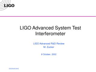 LIGO Advanced System Test Interferometer