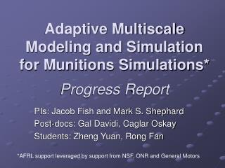 Adaptive Multiscale Modeling and Simulation for Munitions Simulations* Progress Report