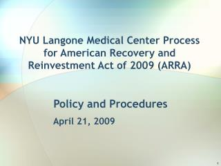 NYU Langone Medical Center Process for American Recovery and Reinvestment Act of 2009 ARRA