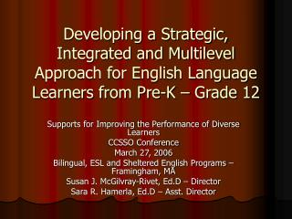 Supports for Improving the Performance of Diverse Learners  CCSSO Conference March 27, 2006