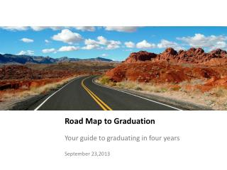 Road Map to Graduation