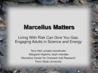 Marcellus Matters