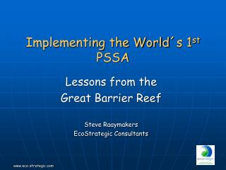 Implementing the World´s 1 st  PSSA